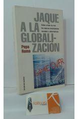 JAQUE A LA GLOBALIZACIÓN