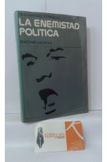 LA ENEMISTAD POLÍTICA