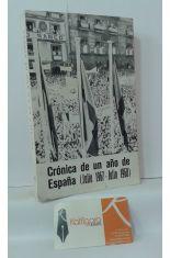 CRÓNICA DE UN AÑO DE ESPAÑA (JULIO 1967 - JULIO 1968)