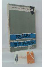 ESPAÑA EN SU PRENSA 1965