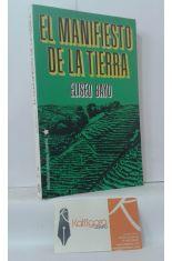 EL MANIFIESTO DE LA TIERRA. DESCRIPCIÓN DEL PASO DE LA SOCIEDAD AGRARIA A LA SOCIEDAD INDUSTRIAL EN ESPAÑA