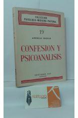 CONFESIÓN Y PSICOANÁLISIS, CON UN ESTUDIO ADICIONAL DE J.M. HOLLENBACH SOBRE CULPA Y NEUROSIS