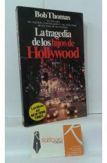 LA TRAGEDIA DE LOS HIJOS DE HOLLYWOOD. LA OTRA CARA DEL MUNDILLO CINEMATOGRÁFICO: LAS VIDAS ROTAS DE LOS HIJOS DE LAS ESTRELLAS