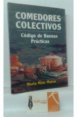 COMEDORES COLECTIVOS, CÓDIGO DE BUENAS PRÁCTICAS