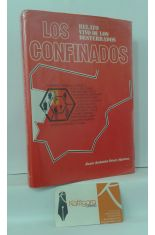 LOS CONFINADOS. DESDE LA DICTADURA DE PRIMO DE RIVERA HASTA FRANCO