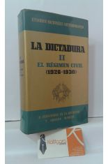 LA DICTADURA. 2, EL RÉGIMEN CIVIL (1926-1930)