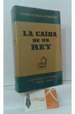 LA CAÍDA DE UN REY