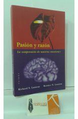PASIÓN Y RAZÓN, LA COMPRENSIÓN DE NUESTRAS EMOCIONES