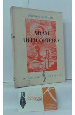 ADAN-HELICÓPTERO (ESTAMPAS CASI HISTÓRICAS)/ADAM HELICOPTERO