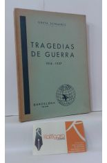TRAGEDIAS DE GUERRA 1914-1937