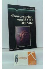 CONVERSACIÓN CON LUCIO MUÑOZ