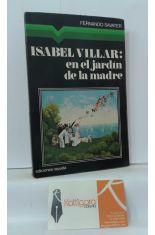 ISABEL VILLAR: EN EL JARDÍN DE LA MADRE