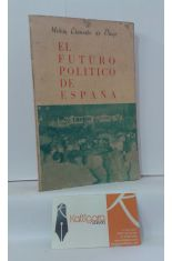 EL FUTURO POLÍTICO DE ESPAÑA