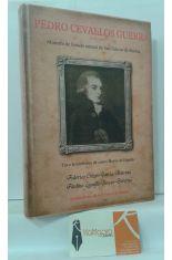 PEDRO CEVALLOS GUERRA (1759-1838) MINISTRO DE ESTADO, NATURAL DE SAN FELICES DE BUELNA