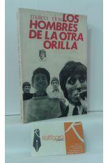 LOS HOMBRES DE LA OTRA ORILLA