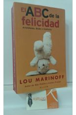 EL ABC DE LA FELICIDAD. ARISTÓTELES, BUDA Y CONFUCIO