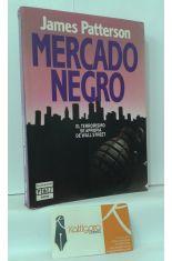 MERCADO NEGRO. EL TERRORISMO SE APROPIA DE WALL STREET