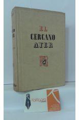 EL CERCANO AYER