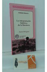 LA INTERPRETACIÓN HISTÓRICA DE LA LITERATURA (TEXTO BILINGÜE)
