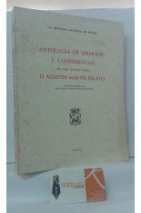 ANTOLOGÍA DE SERMONES Y CONFERENCIAS DEL MUY ILUSTRE SEÑOR D. AGUSTÍN MARTÍN PELAYO. LA ORATORIA SAGRADA EN ESPAÑA