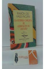 LA GUERRA CARLISTA III GERIFALTES DE ANTAÑO