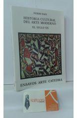 HISTORIA CULTURAL DEL ARTE MODERNO, EL SIGLO XX