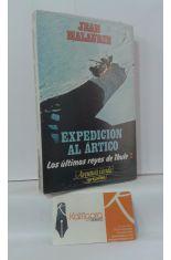 EXPEDICIÓN AL ÁRTICO. LOS ÚLTIMOS REYES DE THULE 2