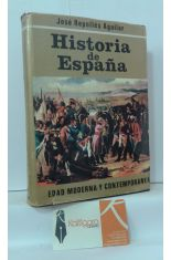 HISTORIA DE ESPAÑA, EDAD MODERNA Y CONTEMPORÁNEA