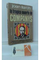 LA TRÁGICA MUERTE DE COMPANYS