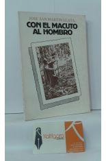 CON EL MACUTO AL HOMBRO