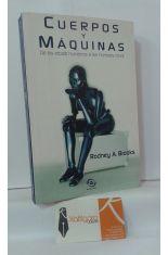 CUERPOS Y MÁQUINAS. DE LOS ROBOTS HUMANOS A LOS HOMBRES ROBOT