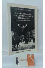 PRIMEROS PASOS DE LA LUZ ELÉCTRICA EN MADRID Y OTROS ACONTECIMIENTOS...