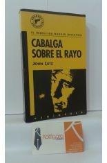 CABALGA SOBRE EL RAYO. EL INSPECTOR NUDGER INVESTIGA