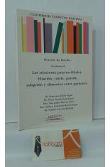 DERECHO DE FAMILIA. CUADERNO III: LAS RELACIONES PATERNO-FILIALES: FILIACIÓN, TUTELA, GUARDA, ADOPCIÓN Y ALIMENTOS ENTRE PARIENTES
