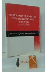 BASES PARA EL ESTUDIO DEL DERECHO DEL TRABAJO. AJUSTADO AL AEES