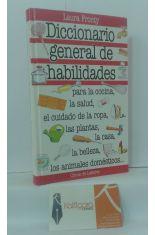 DICCIONARIO GENERAL DE HABILIDADES PARA LA COCINA, LA SALUD, EL CUIDADO DE LA ROPA, LAS PLANTAS, LA CASA, LA BELLEZA...
