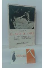 EL ARTE DE AMAR - LOS AMORES - LOS REMEDIOS CONTRA EL AMOR - LOS PRODUCTOS DE BELLEZA PARA EL ROSTRO DE LA MUJER
