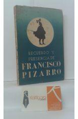 RECUERDO Y PRESENCIA DE FRANCISCO PIZARRO