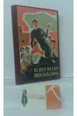 EL REY DE LOS MUCHACHOS