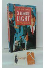 EL HOMBRE LIGHT, UNA VIDA SIN VALORES