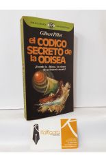 EL CÓDIGO SECRETO DE LA ODISEA ¿ESCONDE LA ODISEA LAS CLAVES DE UN ITINERARIO SECRETO?
