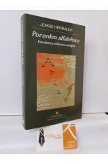 POR ORDEN ALFABÉTICO. ESCRITORES, EDITORES, AMIGOS