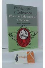 PURITANISMO Y TOLERANCIA EN EL PERÍODO COLONIAL AMERICANO