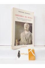 HISTORIA DE ROMA 4. DESDE LA REUNIÓN DE ITALIA HASTA LA SUMISIÓN DE CARTAGO Y DE GRECIA