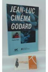 HISTOIRE(S) DU CINÉMA DE JEAN-LUC GODARD. CICLO DE CONFERENCIAS Y CINE, FEBRERO Y MARZO 2004