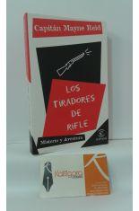 LOS TIRADORES DE RIFLE