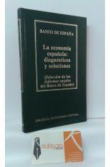 LA ECONOMÍA ESPAÑOLA: DIAGNÓSTICOS Y SOLUCIONES