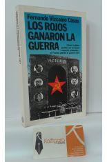LOS ROJOS GANARON LA GUERRA