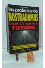 LAS PROFECÍAS DE NOSTRADAMUS. LO QUE NOS RESERVA EL FUTURO