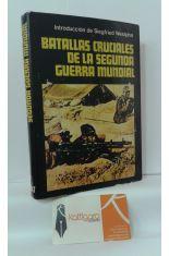 BATALLAS CRUCIALES DE LA SEGUNDA GUERRA MUNDIAL